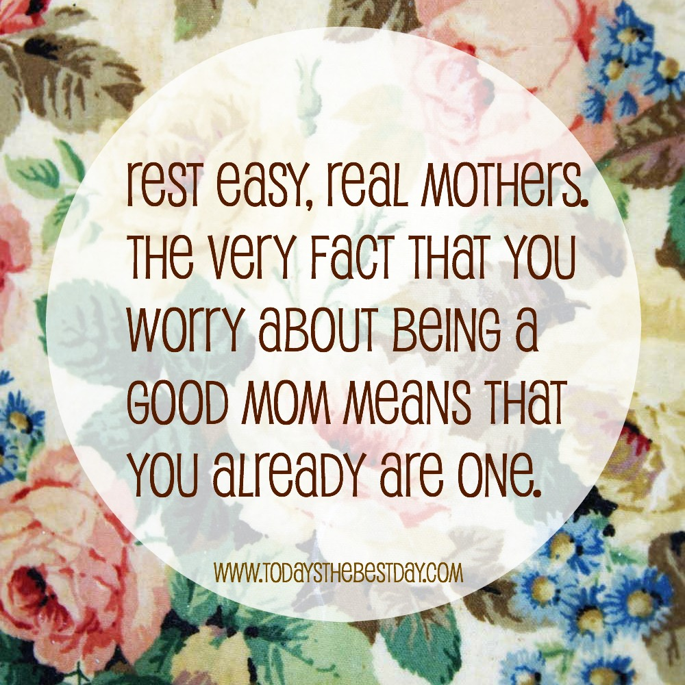 New Mom Quotes Worry Doesn't Make You A Good Mom  New Crunchy Mom